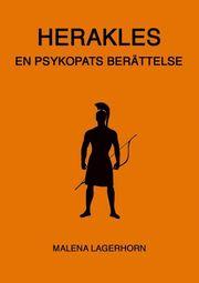 Herakles : en psykopats berättelse