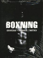 Boxning : Grunderna Träningen Matchen