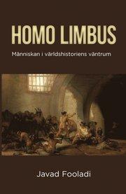Homo limbus i världshistoriens väntrum