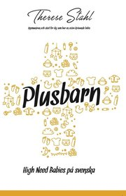 Plusbarn – High Need Babies på svenska