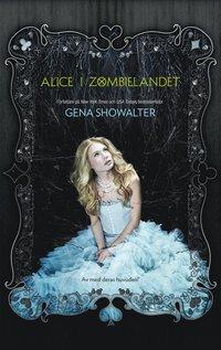 Alice i Zombielandet (häftad)