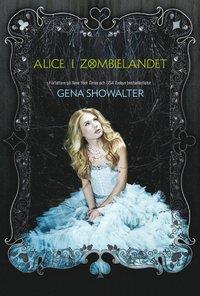 Alice i Zombielandet (h�ftad)