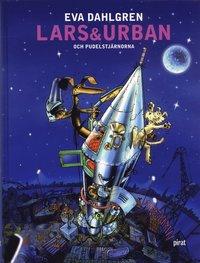 Lars & Urban och pudelstj�rnorna (inbunden)