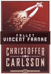 Fallet Vincent Franke (häftad)