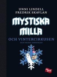 Mystiska Milla och vintercirkusen : den tredje sanningen (pocket)