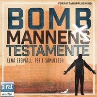 Bombmannens testamente (mp3-bok)