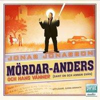 M�rdar-Anders och hans v�nner (samt en och annan ov�n) (mp3-bok)
