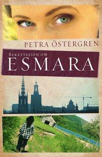 Ber�ttelsen om Esmara (h�ftad)