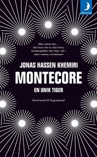 Montecore : en unik tiger (mp3-bok)
