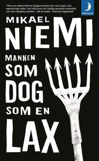 Mannen som dog som en lax (mp3-bok)