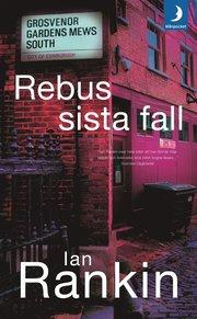 Rebus sista fall av Ian Rankin
