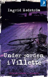 Under jorden i Villette av Ingrid Hedström