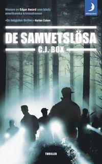 De samvetslösa av C J Box