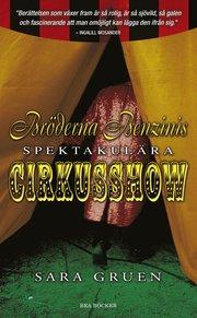 Bröderna Benzinis spektakulära cirkusshow (pocket)