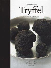 Tryffel : mat f�r gudar, gutar och svin (h�ftad)
