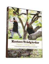 Kosters tr�dg�rdar : historien - odlingen - maten (inbunden)