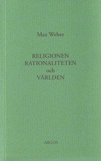 Religionen, rationaliteten och v�rlden (h�ftad)