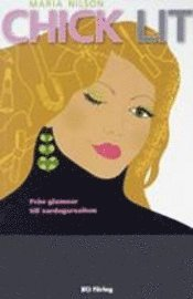 Chick lit : Från glamour till vardagsrealism