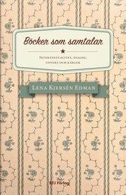 Böcker som samtalar : intertextualitet dialog covers och kärlek