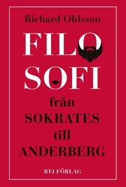 Filosofi – från Sokrates till Anderberg