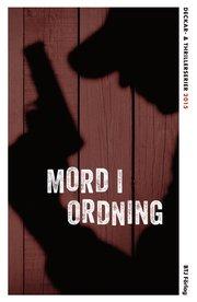 Mord i ordning : deckar- och thrillerserier 2015