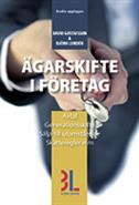 Ägarskifte i företag : avtal Generationsskifte sälja till utomstående skatteregler mm