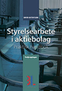 Styrelsearbete i aktiebolag : praktisk handbok (h�ftad)
