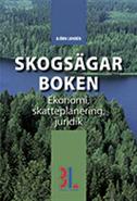 Skogsägarboken : skatt ekonomi och juridik