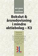 Bokslut & �rsredovisning i mindre aktiebolag - K3 (h�ftad)