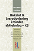 Bokslut & �rsredovisning i mindre aktiebolag - K3