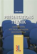 Presentationsteknik : om konsten att tala engagera och övertyga