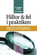 F�llor & fel i praktiken : redovisning (h�ftad)