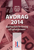 Avdrag 2014 : uppslagsbok f�r f�retag och privatpersoner