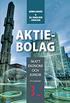 Aktiebolag : skatt, ekonomi och juridik