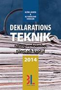 Deklarationsteknik 2014 (h�ftad)