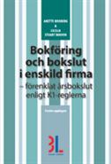 Bokf�ring och bokslut i enskild firma : f�renklat �rsbokslut enligt K1-reglerna (h�ftad)