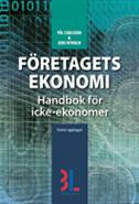 F�retagets ekonomi : handbok f�r icke-ekonomer (h�ftad)