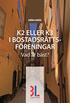 K2 eller K3 i bostadsr�ttsf�reningar : vad �r b�st?