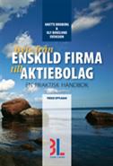 Byte från enskild firma till aktiebolag : en praktisk handbok