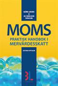 Moms : praktisk handbok i merv�rdesskatt
