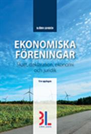 Ekonomiska föreningar : skatt deklaration ekonomi och juridik