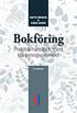 Bokf�ring : praktisk handbok med konteringsexempel