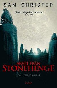 Arvet fr�n Stonehenge (inbunden)