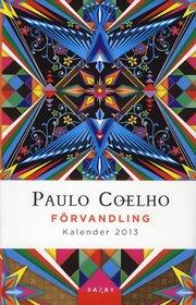 F�rvandling - Kalender  2013 (h�ftad)