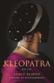 Kleopatra: Ett liv