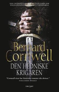 Den hedniske krigaren : historisk roman (inbunden)