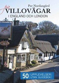 P� villov�gar : i England och London utan guidebok (h�ftad)