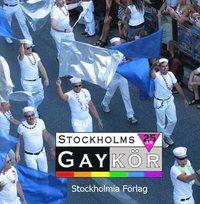 Stockholms Gayk�r 1982 - 2007 (kartonnage)