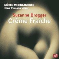 Cr�me Fra�che (e-bok)