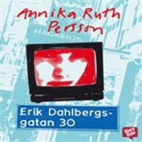 Erik Dahlbergsgatan 30 (mp3-bok)